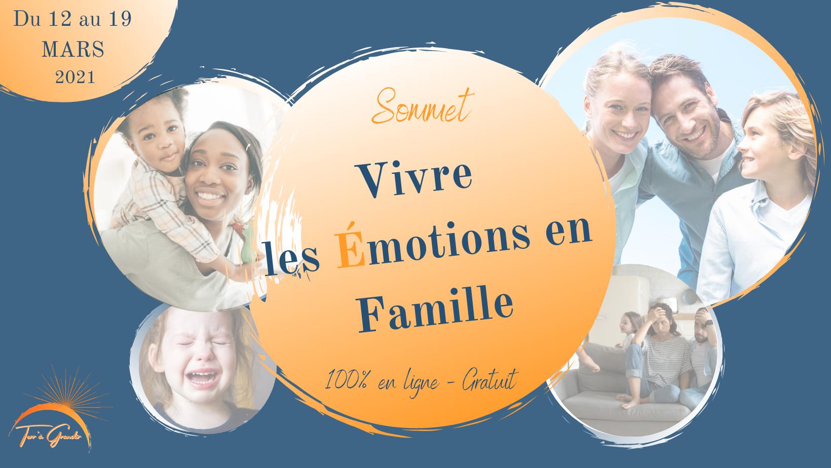 Invitation gratuite au Sommet «Vivre les Émotions en Famille» 12-19 mars
