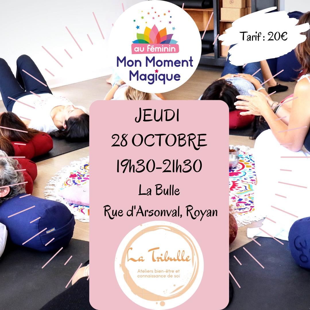 Atelier Mon Moment Magique Au Féminin